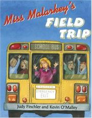 MISS MALARKEY'S FIELD TRIP by Judy Finchler