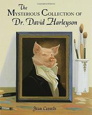 THE MYSTERIOUS COLLECTION OF DR. DAVID HARLEYSON by Jean Cassels