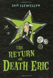 THE RETURN OF DEATH ERIC by Sam Llewellyn