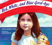 RED, WHITE, AND BLUE GOOD-BYE by Sharon Wones Tomp