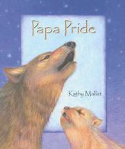 PAPA PRIDE by Kathy Mallat