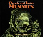 OUTSIDE AND INSIDE MUMMIES by Sandra Markle