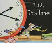 I.Q., IT'S TIME by Mary Ann Fraser