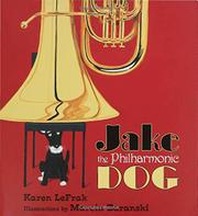 JAKE THE PHILHARMONIC DOG by Karen LeFrak