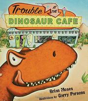 Cover art for TROUBLE AT THE DINOSAUR CAFE