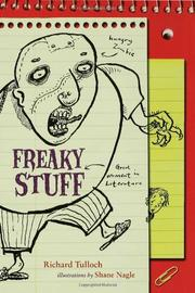 FREAKY STUFF by Richard Tulloch