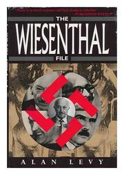 THE WIESENTHAL FILE by Alan Levy
