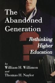 THE ABANDONED GENERATION by William H. Willimon
