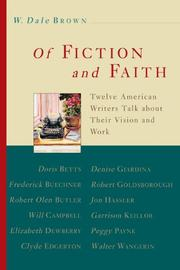 OF FICTION AND FAITH by W. Dale Brown