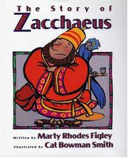 THE STORY OF ZACCHAEUS by Marty Rhodes Figley