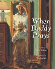 WHEN DADDY PRAYS by Nikki Grimes
