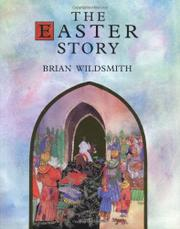THE EASTER STORY by Brian -- Adapt. & Illus. Wildsmith
