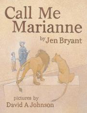CALL ME MARIANNE by Jen Bryant