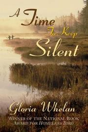 A TIME TO KEEP SILENT by Gloria Whelan