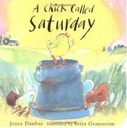 A CHICK CALLED SATURDAY by Joyce Dunbar