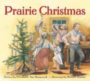 PRAIRIE CHRISTMAS by Elizabeth Van Steenwyk