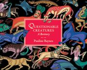 QUESTIONABLE CREATURES by Pauline Baynes