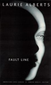 FAULT LINE by Laurie Alberts