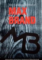 THE COLLECTED STORIES OF MAX BRAND by Max Brand