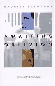 AWAITING OBLIVION by Maurice Blanchot