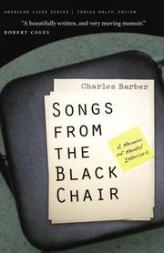 SONGS FROM THE BLACK CHAIR by Charles Barber