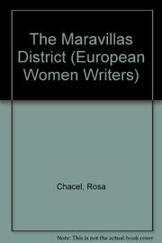 THE MARAVILLAS DISTRICT by Rosa Chacel