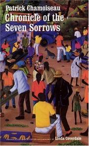 CHRONICLE OF THE SEVEN SORROWS by Patrick Chamoiseau