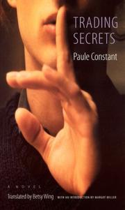 TRADING SECRETS by Paule Constant