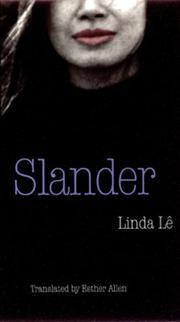SLANDER by Linda Le