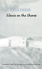 SILENCE ON THE SHORES by Leïla Sebbar