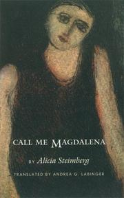 CALL ME MAGDALENA by Alicia Steimberg