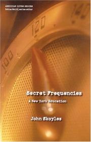SECRET FREQUENCIES by John Skoyles