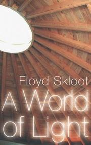 A WORLD OF LIGHT by Floyd Skloot