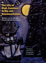 THE LIFE OF HIGH COUNTESS GRITTA VON RATSINOURHOUSE by Bettine von Arnim