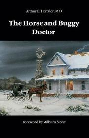 THE HORSE AND BUGGY DOCTOR by Arthur E. Hertzler