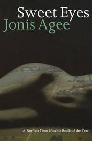 SWEET EYES by Jonis Agee