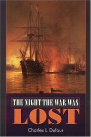 THE NIGHT THE WAR WAS LOST by Charles Dufour