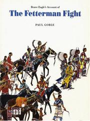 BRAVE EAGLE'S ACCOUNT OF THE FETTERMAN FIGHT by Paul Goble
