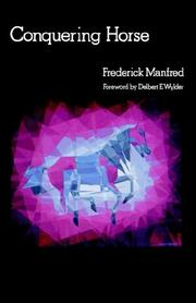 CONQUERING HORSE by Frederick Manfred