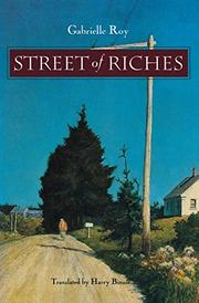 STREET OF RICHES by Gabrielle Roy