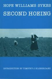 SECOND HOEING by Hope Williams Sykes