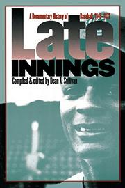 LATE INNINGS by Dean A. Sullivan