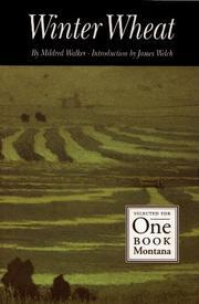 WINTER WHEAT by Mildred Walker