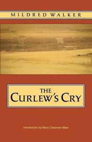 THE CURLEW'S CRY by Mildred Walker