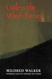 UNLESS THE WIND TURNS by Mildred Walker