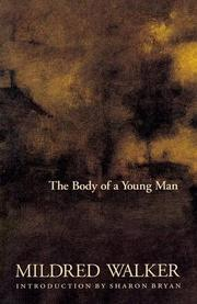 THE BODY OF A YOUNG MAN by Mildred Walker