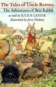 THE TALES OF UNCLE REMUS: The Adventures of Brer Rabbit by Julius--Adapt. Lester