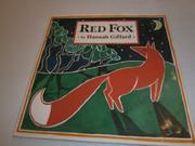 RED FOX by Hannah Giffard