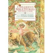 CHILDREN'S BIBLE STORIES by Miriam Chaikin