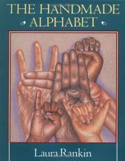 THE HANDMADE ALPHABET by Laura Rankin